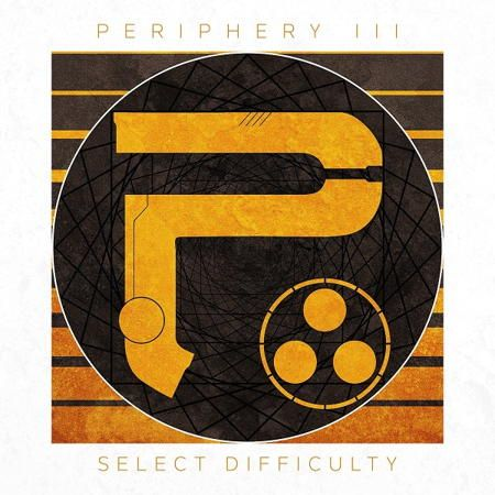 Periphery - Periphery III Select Difficulty (2016)