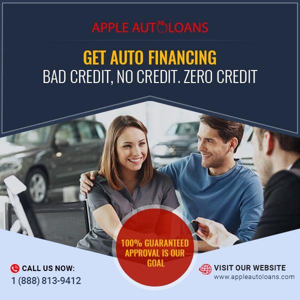 100 Guaranteed Auto Loan Approval Car Loans Finance Loans Bad Credit