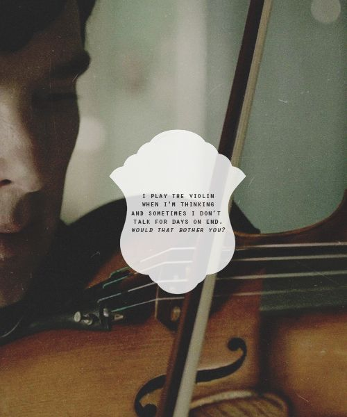 <3Mention Fridge, Potential Flatmat, Around The House, Plays Violin, Flats, Bother Anyone, Sherlock Holmes, Boyfriends, Bbc