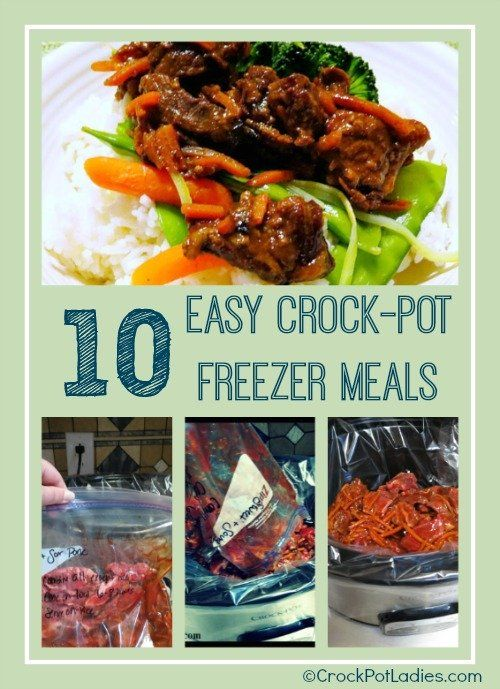 10 Easy Crock-Pot Freezer Meals: 10 super easy recipes for freezer meals you can make ahead and then cook in your slow cooker. With free printable shopping list for all ingredients needed!