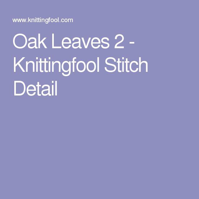 Oak Leaves 2 - Knittingfool Stitch Detail
