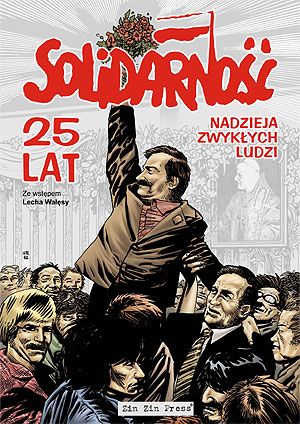 Lech Walesa and Solidarnosc