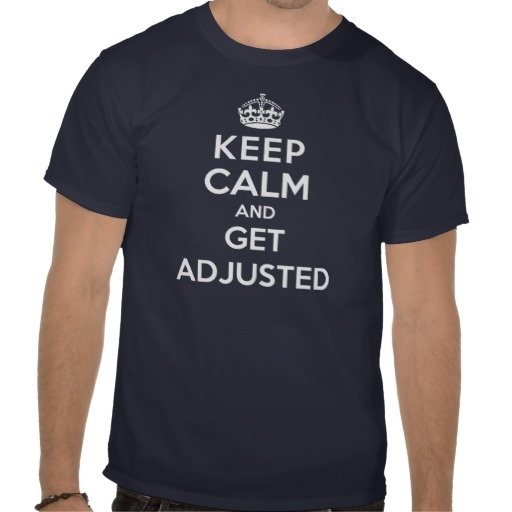 Chiropractic t-shirt - Keep calm and get adjusted:  T-Shirt, Keepcalm