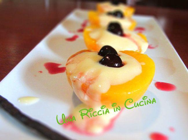 Pesche sciroppate con crema pasticciera alla vaniglia | Una Riccia in Cucina
