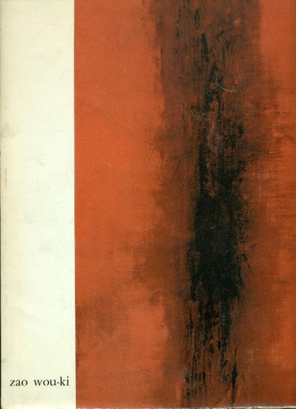 Zao Wou-Ki. Paris,  Galerie de France,  1960. Edizione originale di 1800 es. numerati
