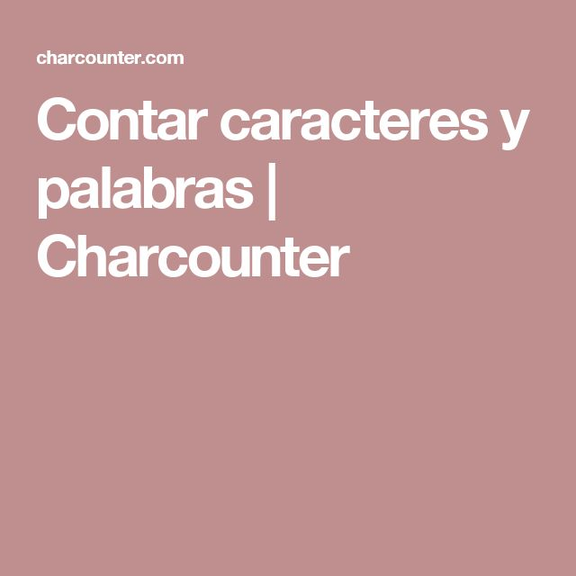 Contar caracteres y palabras | Charcounter