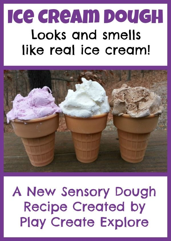 Play Create Explore: Ice Cream Dough: New Play Recipe!