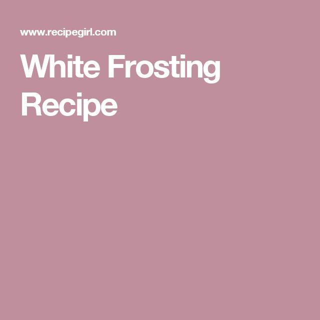 White Frosting Recipe