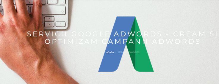Servicii de administrare a campaniilor Google AdWords  Totusi, AdWords inseamna mult mai mult decat o simpla reclama platita si lasata de izbeliste. Doar o campanie bine pusa la punct, gandita si targetata poate aduce rezultate la costuri reduse.