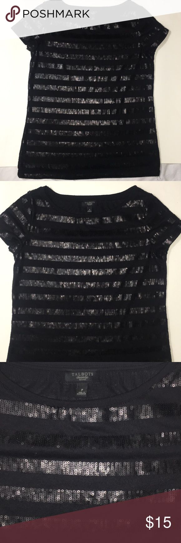 """TALBOTS ~ BLACK SEQUENCE TOP ~ SIZE PETITE TALBOTS ~ BLACK SEQUENCE TOP ~ SIZE PETITE ~ HAND WASH ONLY ~   MATERIAL ~ 65% POLYESTER                       35% RAYON MEASUREMENTS ~  UNDERARM TO UNDERARM ~ 15.5"""" LENGTH ~  21"""" Talbots Tops Tees - Short Sleeve"""
