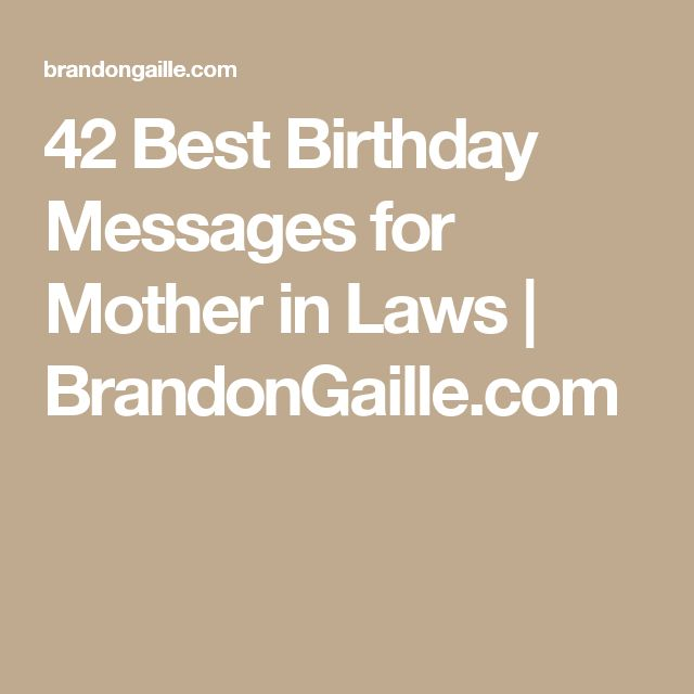 42 Best Birthday Messages for Mother in Laws | BrandonGaille.com