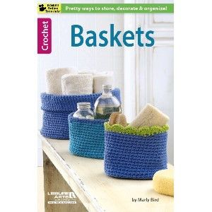 NEW LA75496 Baskets In Baskets, Marly Bird presents a variety of soft yet sturdy solutions for organizing your home and furnishing a cozy bed for a pet. http://www.maggiescrochet.com/products/baskets
