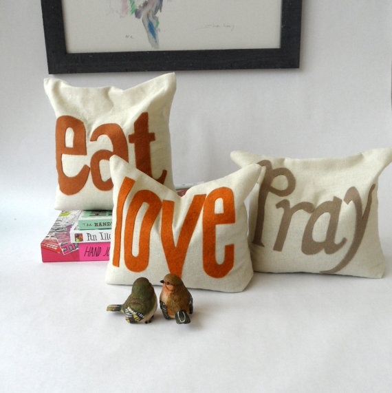 Eat pray love pillows