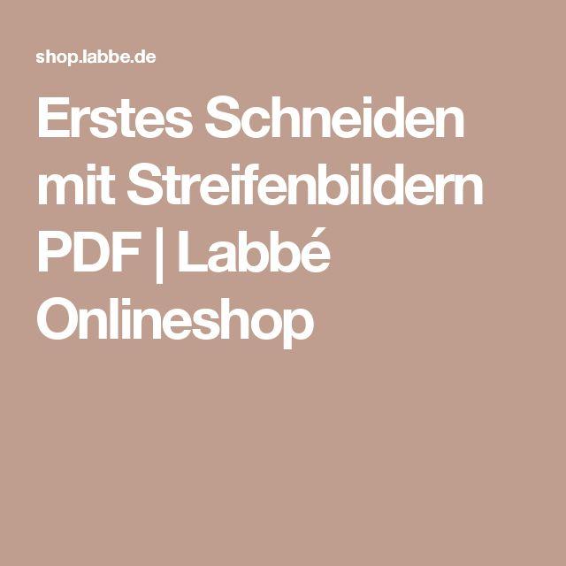 Erstes Schneiden mit Streifenbildern PDF | Labbé Onlineshop