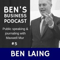 Public Speaking & Journaling with Maxwell Muir - BEN'S BUSINESS PODCAST #5 by BEN'S BUSINESS PODCAST - SEO MARKETING Q&A on SoundCloud