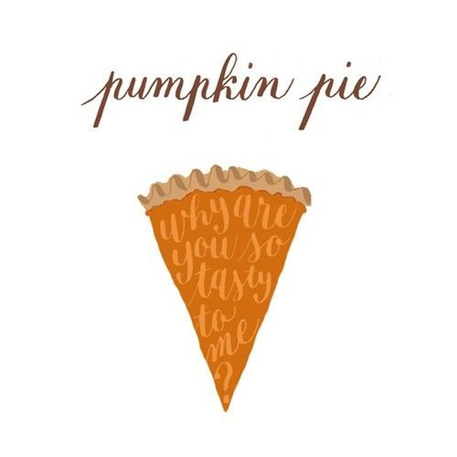 Pumpkin Pie: Food Recipes, Pies Food, Thanksgiving Illustrations, Pumpkins, Art, Holidays, Chalkboards Ideas, Pumpkin Pies, Autumn Thanksgiving
