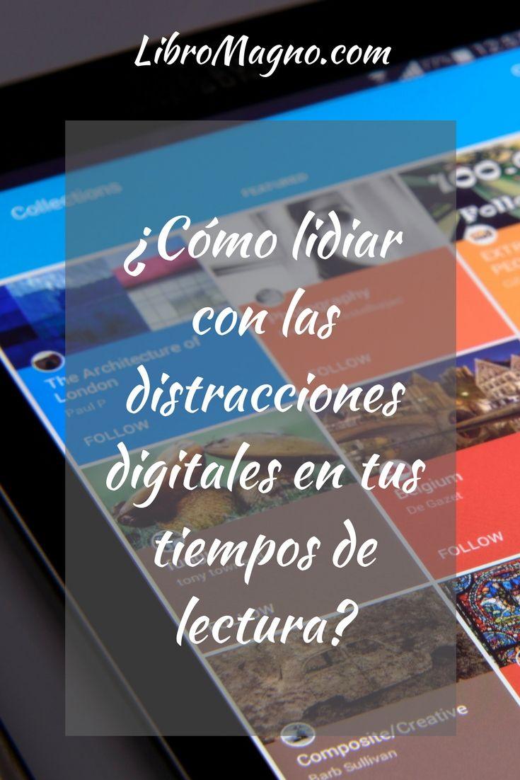 Aprende como lidiar con las distracciones digitales para leer más y mejor en el nuevo artículo de #libromagno Mira la nueva publicación en http://www.libromagno.com/2017/10/consejo-como-lidiar-con-las.html#more