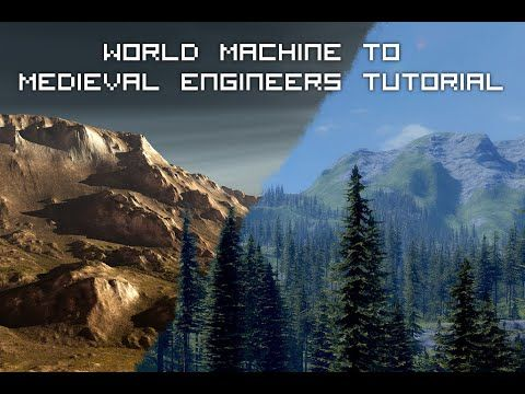 Medieval Engineers Custom Terrain Tutorial (World Machine) - YouTube