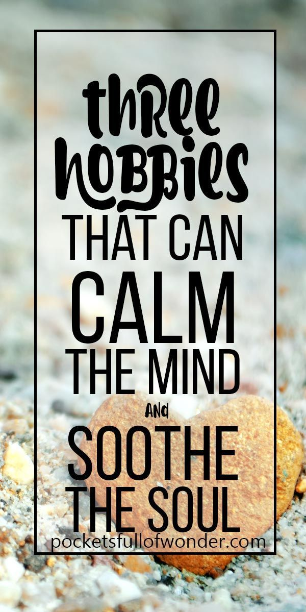 This Is So Good Three Hobbies For Introverts That Calm The Mind