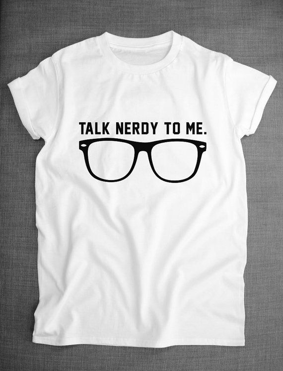 Geek Shirt Talk Nerdy To Me Nerd Glasses by ResilienceStreetwear