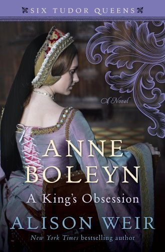 Anne Boleyn, A King's Obsession by Alison Weir book cover