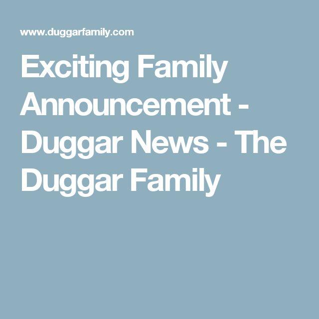 Exciting Family Announcement - Duggar News - The Duggar Family