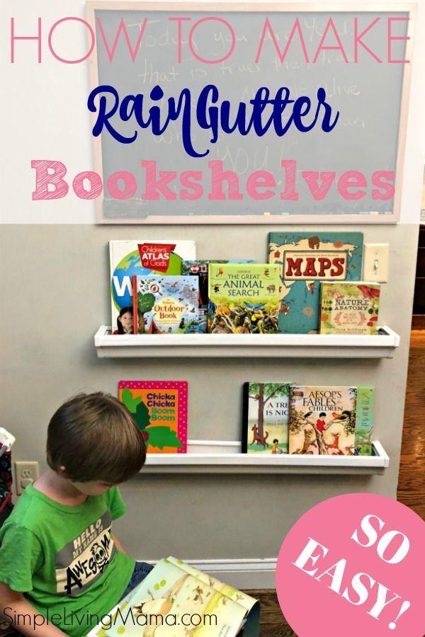 How To Make Rain Gutter Book Shelves So Easy Simple Living Mama Gutter Bookshelf Rain Gutter Book Shelf Bookshelves Diy