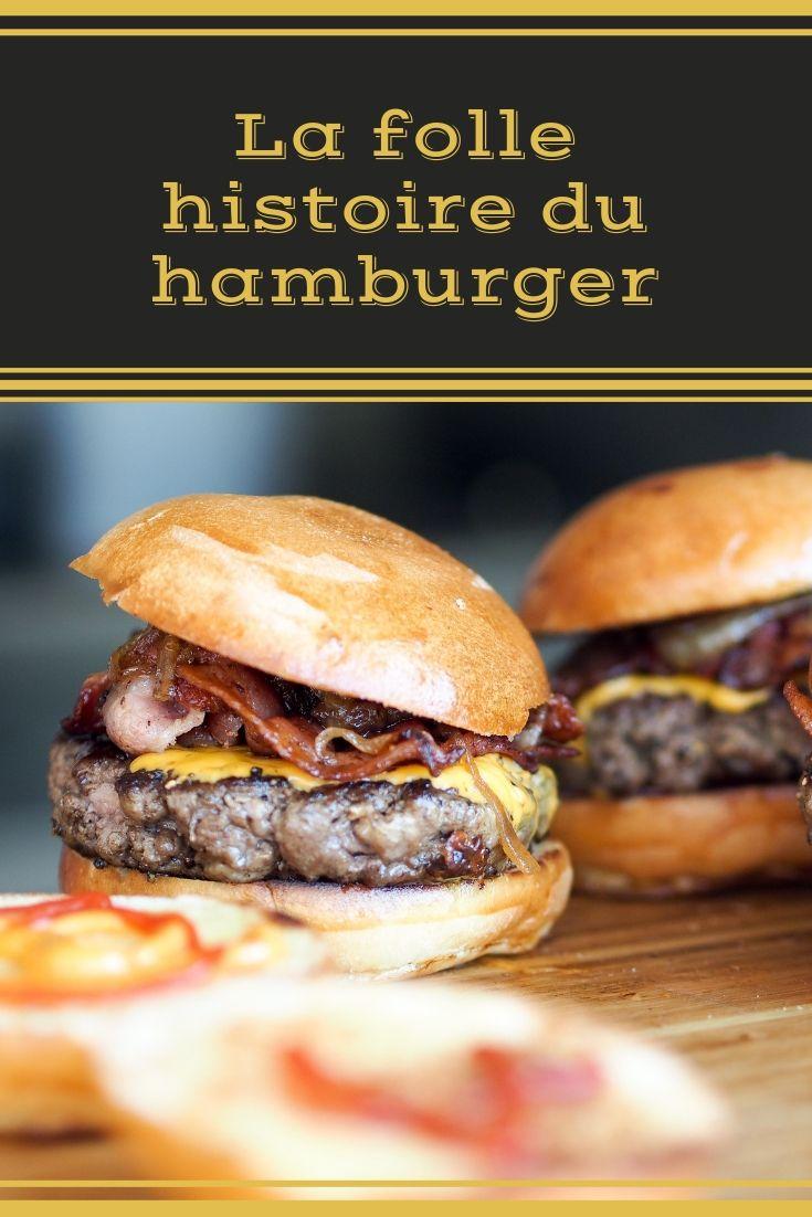 La folle histoire du hamburger, le steak haché made in ...