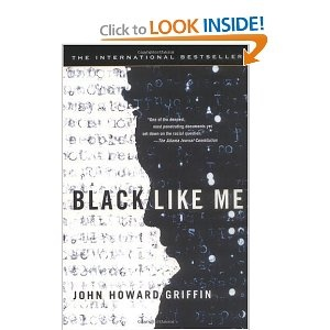 Black Like Me by John Howard Griffin. Disturbing but so worth reading.