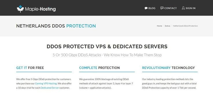 At Maple-Hosting, we offer the complete Ddos Protection to the customers who are purchasing our VPS hosting for games. Our price is affordable and guaranteed with 100% blockage for existing DDOS. We can efficiently protect your website, application and game server.  https://www.maple-hosting.com/ddos-protection
