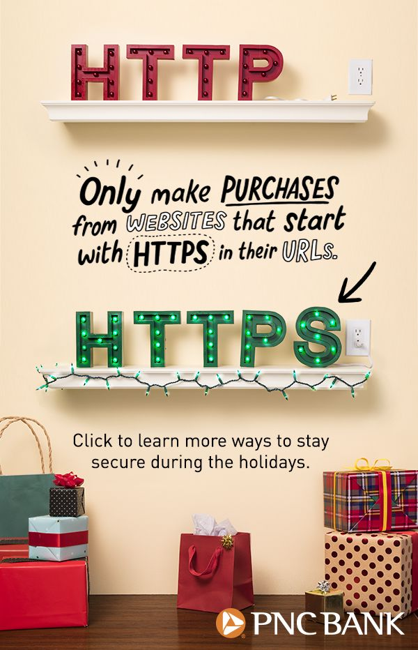 Don't let the naughty ruin your holidays! When you're shopping online, make sure the website URL starts with HTTPS.  They're more secure than sites that start with HTTP.  Click to learn more ways to keep your financial information protected this holiday s