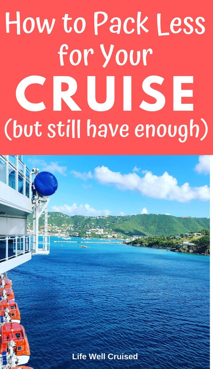 How To Pack Light For A Cruise Life Well Cruised Cruise Planning Cruise Cruise Vacation