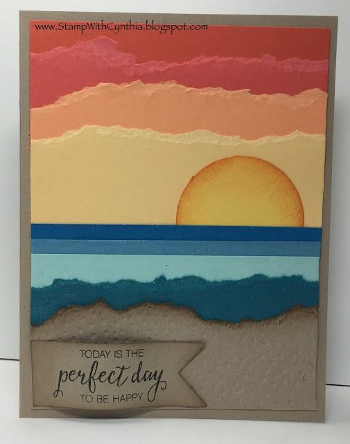 Terrific sunset at the beach scene made by tearing cardstock and layering it. Wink of Stella adds a shimmer to the water. Hot sun, cool water, warm beach. Perfect card with a perfect sentiment (from Bunch of Blossoms)