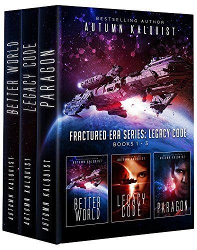 Fractured Era: Legacy Code Bundle (Books 1-3) (Fractured Era Series Box Sets)