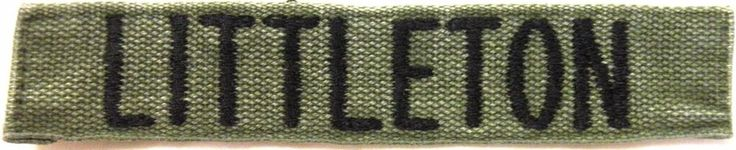 Military Name Tape -  name LITTLETON -  U S Army - Used - Olive Drab