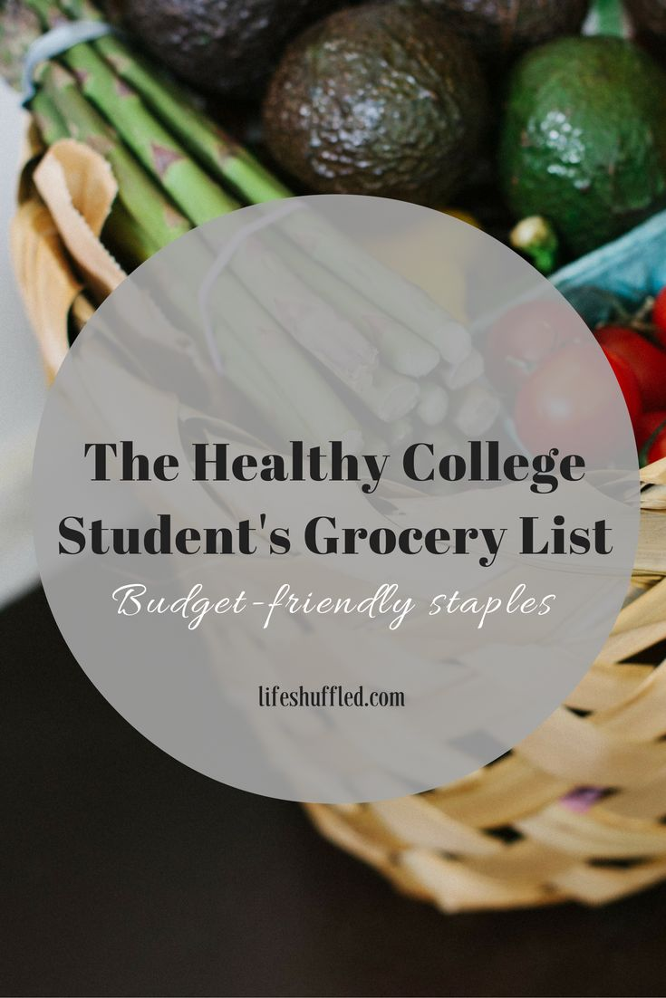 How I stock my college apartment with healthy groceries for under $35/week