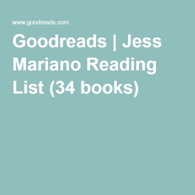 Goodreads | Jess Mariano Reading List (34 books)