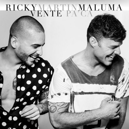 Ricky Martin  Vente Pa Ca feat. Maluma (iTunes  CDQ)