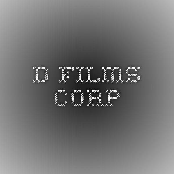 D Films Corp
