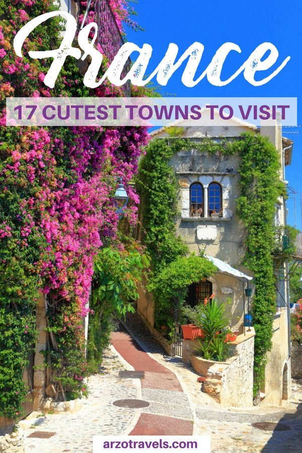 If you plan a trip to France you should visit these 17 cute towns in France I Most beautiful places in France I Where to visit in France