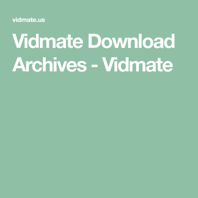 Vidmate Download Archives Vidmate (With images) Video