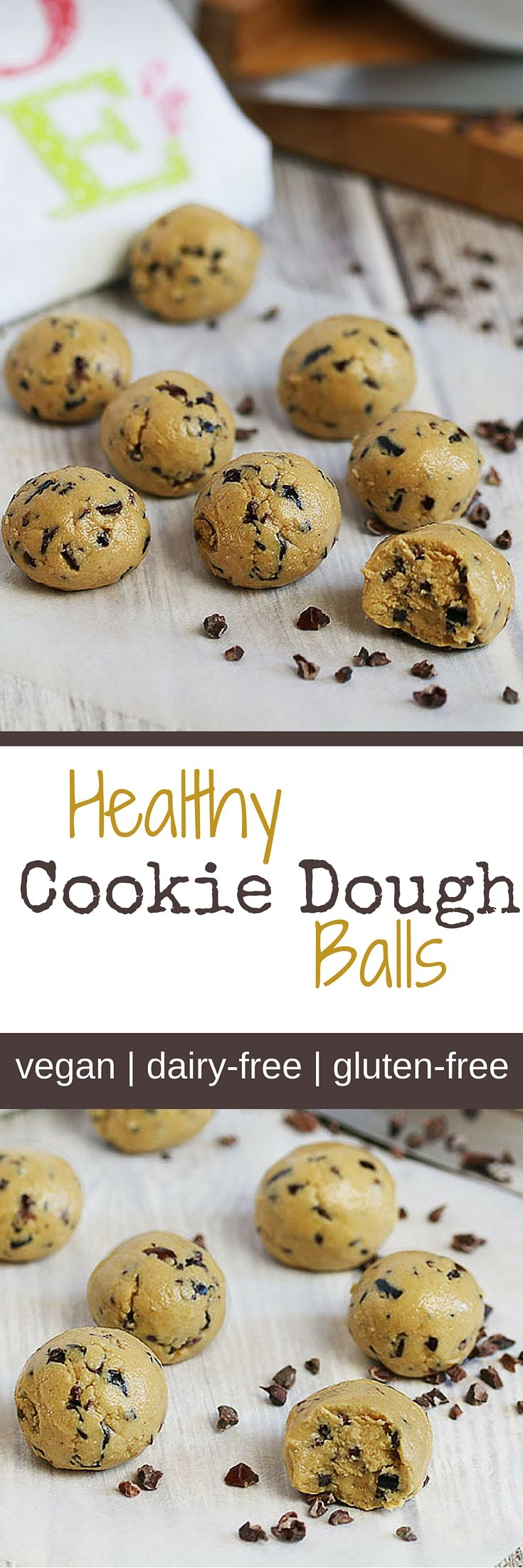 These healthy Cookie Dough Balls are vegan, dairy-free and gluten-free.
