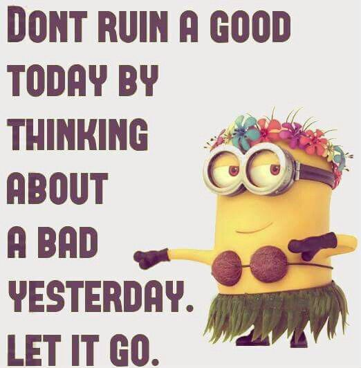 Let yesterday go