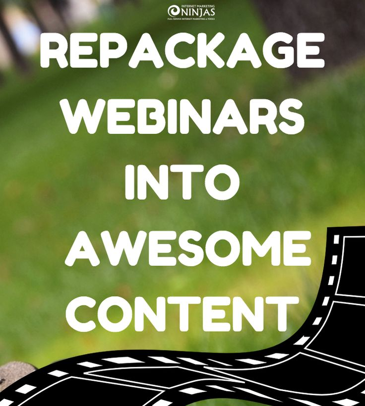 How to Repackage Webinars Into Lots of Awesome Content