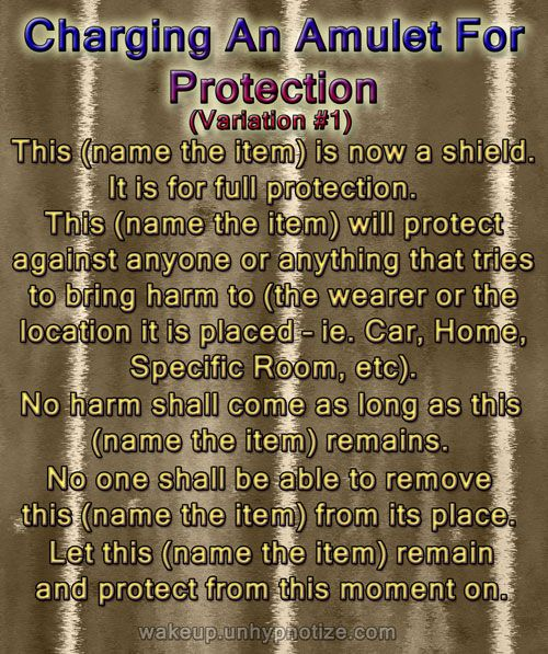Variation #1 for a protection chant used for charging an Amulet.