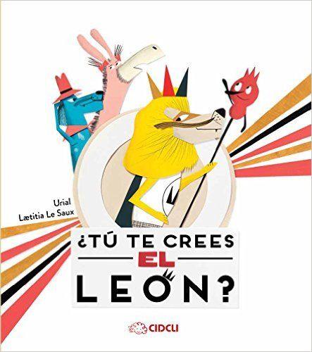 ¿Tu te crees el Leon?: URIAL: 9786078351107: Amazon.com: Books