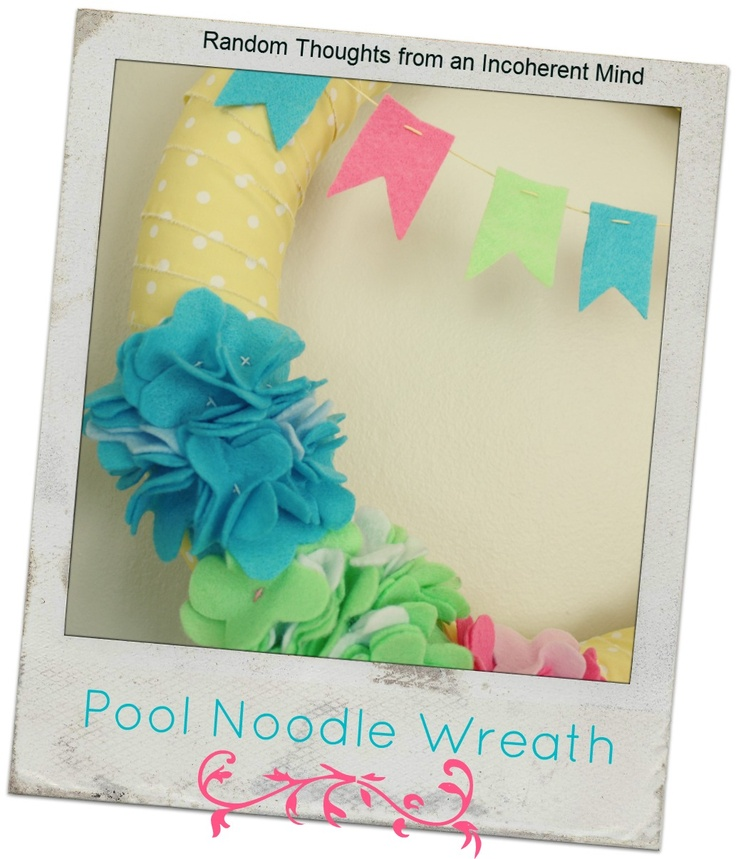 Random thoughts from an incoherent mind: The Call of the Pool Noodle Wreath