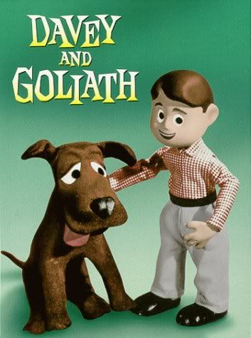 I watched Davy and Goliath on Sunday mornings with my Grandmother, great cartoon with morals a kid could understand! :)
