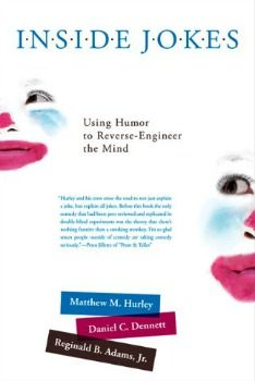 August 2013 Psychology Book of the Month - Inside Jokes: Using Humor to Reverse-Engineer the Mind By Matthew M. Hurley, Daniel C. Dennett & Reginald B. Adams Jr. Click image or see following link for details of this and all the Psychology book of the month entries.   http://www.all-about-psychology.com/psychology-books.html  #psychology #psychologybook
