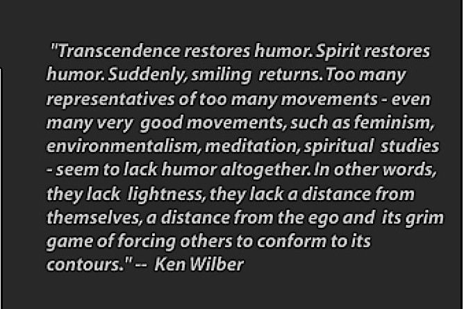 Ken Wilber - oh god - I love his mind - especially THIS quote. ❤️